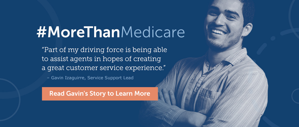 Find out why we are #MoreThanMedicare